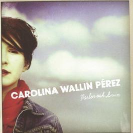 Pärlor och Svin 2010 Carolina Wallin Perez