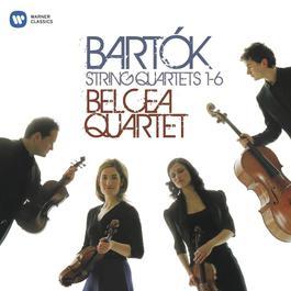 Bartók: String Quartets 1-6 2008 Belcea Quartet