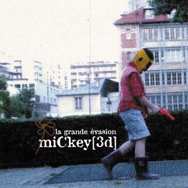 La Grande Évasion 2009 Mickey 3D