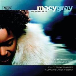 Macy Gray On How Life Is 1999 Macy Gray