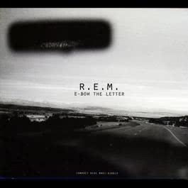 E-Bow The Letter 1996 R.E.M.