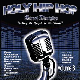 Holy Hip Hop Vol. 8 2009 Various Artists