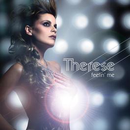 Feelin' Me 2007 Therese