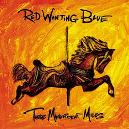 These Magnificent Miles 2010 Red Wanting Blue