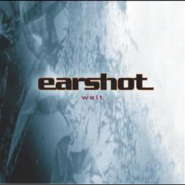Wait (Album Version) 2004 Earshot