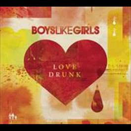 Love Drunk 2009 Boys Like Girls