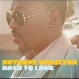 Back To Love 2011 Anthony Hamilton