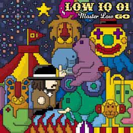 MASTER LOW GO 2011 LOW IQ 01