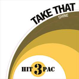 Shine Hit Pac 2008 Take That