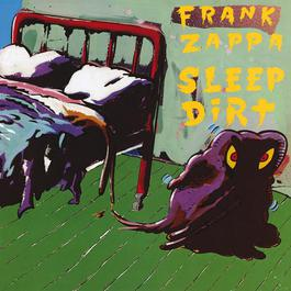 Sleep Dirt 2012 Frank Zappa