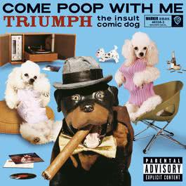 Intro (Album Version) 2003 Triumph The Insult Comic Dog