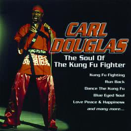 The Soul of the Kung Fu Fighter 2017 Carl Douglas