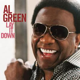 Stay With Me (By The Sea) 2013 Al Green