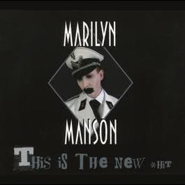 This Is The New Shit 2003 Marilyn Manson