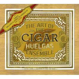 Art of the Cigar 2011 Huelgas Ensemble