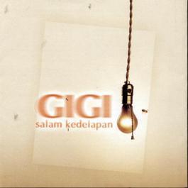 Salam Kedelapan 2003 Gigi