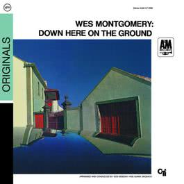 Down Here On The Ground 1968 Wes Montgomery