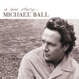 A Love Story 2003 Michael Ball