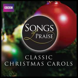 Songs of Praise: Classic Christmas Carols 2011 Windsor Choir Of St. George's Chapel
