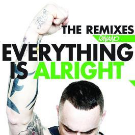Everything Is Alright 2012 DJ Nano