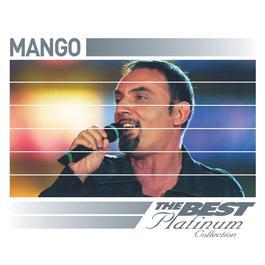 Mango: The Best Of Platinum 2007 Mango