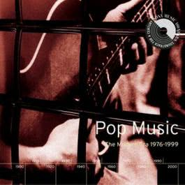 Pop Music: The Modern Era 1976-1999 1999 Various Artists