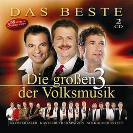 Das Beste 2005 Die großen 3 der Volksmusik