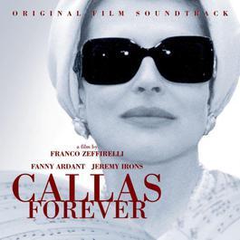 Callas Forever 2004 Maria Callas