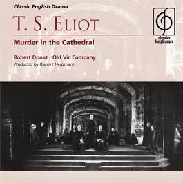 T. S. Eliot: Murder in the Cathedral 2006 Robert Donat
