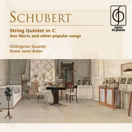 Schubert: String Quintet in C . Ave Maria and other popular songs 2008 Chilingirian Quartet