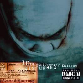 Down With The Sickness (Album Version) 2000 Disturbed
