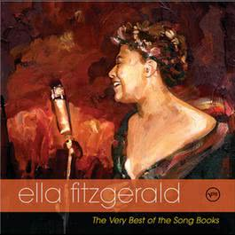 The Very Best Of The Songbooks: Golden Anniversary Edition 2006 Ella Fitzgerald