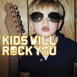 kids will rock you 2003 Various Artists