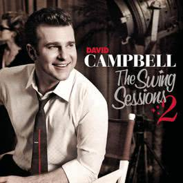 The Swing Sessions 2006 David Campbell