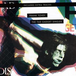 The Fad Gadget Singles 1986 Fad Gadget