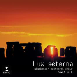 Lux Aeterna Motets 2006 David Hill