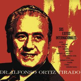 Dr. Alfonso Ortiz Tirado Sus Exitos 2004 Alfonso Ortiz Tirado
