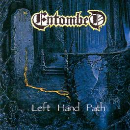 Left Hand Path 1990 Entombed