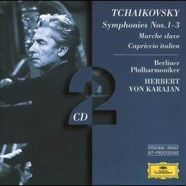 Tchaikovsky: Symphonies Nos.1 - 3; Marche slave; Capriccio italien - BP/ 2002 Herbert Von Karajan; Berliner Philharmoniker