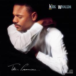 The Promise 1989 Kirk Whalum