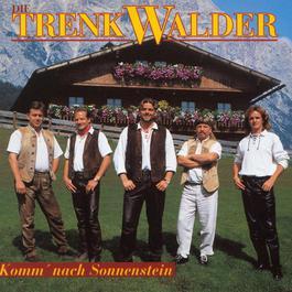 Komm' Nach Sonnenstein 2003 Die Trenkwalder