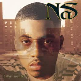 It Was Written (clean version) 1997 Nas