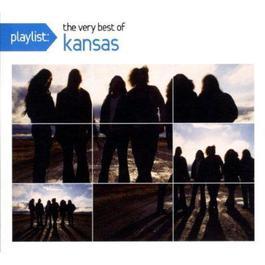 Playlist: The Very Best Of Kansas 2009 Kansas