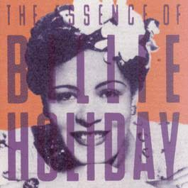 I Like Jazz: The Essence Of Billie Holiday 1993 Billie Holiday