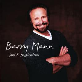 Soul & Inspiration 2010 Barry Mann