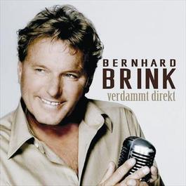 Verdammt direkt 2005 Bernhard Brink