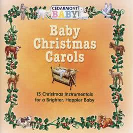 Baby Christmas Carols 2010 Cedarmont Baby