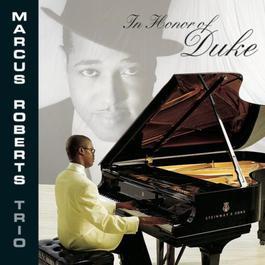 In Honor Of Duke 1999 Marcus Roberts Trio