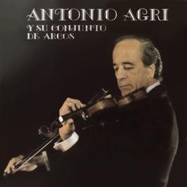 Vinyl Replica: Antonio Agri Y Su Conjunto De Arcos 2007 Antonio Agri y Su Conjunto De Arcos