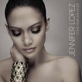 Te Voy A Querer (Album Version) 2007 Jennifer Lopez